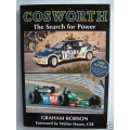 COSWORTH 'The Search for Power' by GRAHAM ROBSON 1991 REVISED EDITION 296 Pages ISBN: 0-85184-020-5  (400.COSWORTH)