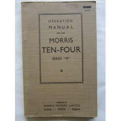 MORRIS TEN-FOUR SERIES M OWNERS HANDBOOK ORIGINAL IN AS NEW CONDITION 1940-49 AKD473 (402.MORRIS10/4OWN)