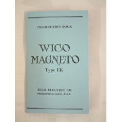 Wico Magneto Type EK Factory Instruction Book B5 Format New Reprint (450.WICODATAB5)